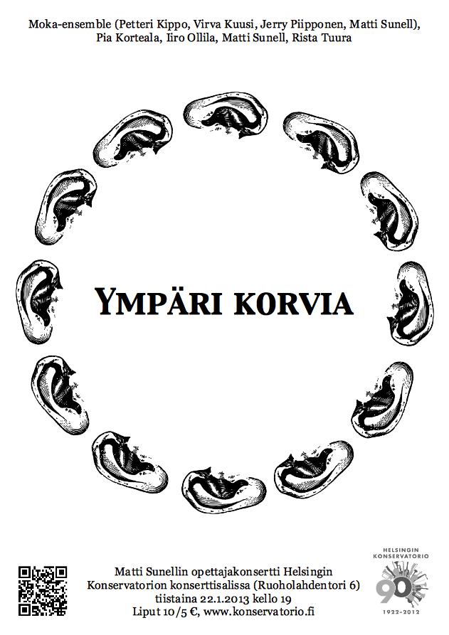 Ympäri korvia 22.1.2013 kello 19 Helsingin konservatoriossa